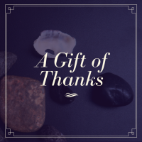 A Gift of Thanks
